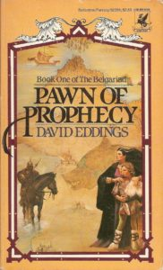 Pawn of Prophecy by David and Leigh Eddings